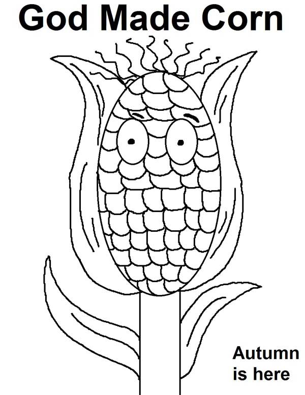 Corn, : God Made Corn Autumn is Here Coloring Page