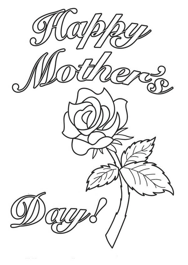 Mothers Day, : Happy Mothers Day with a Rose Coloring Page