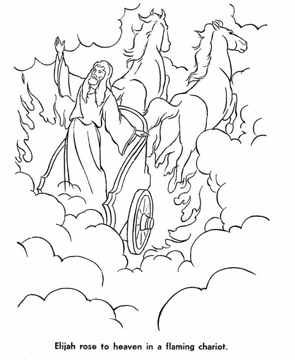 Elijah Rose To Heaven In A Flaming Chariot Coloring Pages