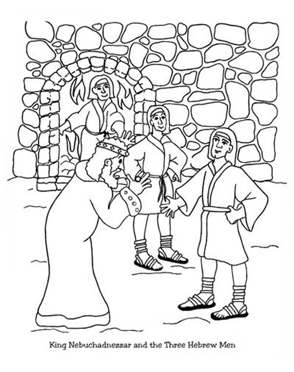 King Nebuchadnezzar, : King Nebuchadnezzar and the Three Hebrew Man Coloring Page