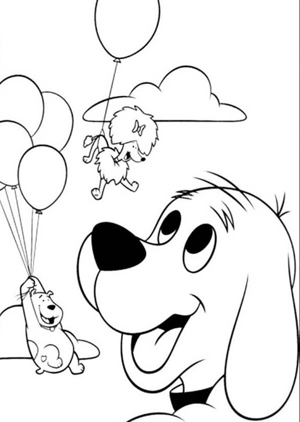 Clifford the Big Red Dog, : Clifford the Big Red Dog Want To Fly With Baloon  Coloring Page