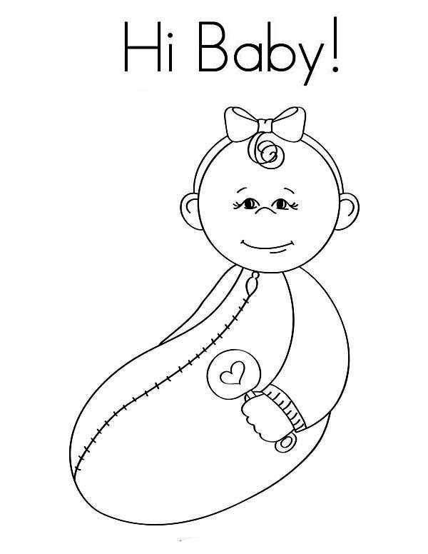 Baby, : Hi Little Baby Girl Coloring Page