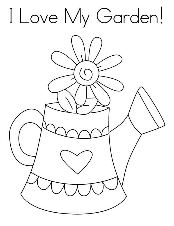 Watering Can, : I Love My Garden and Watering Can Coloring Page