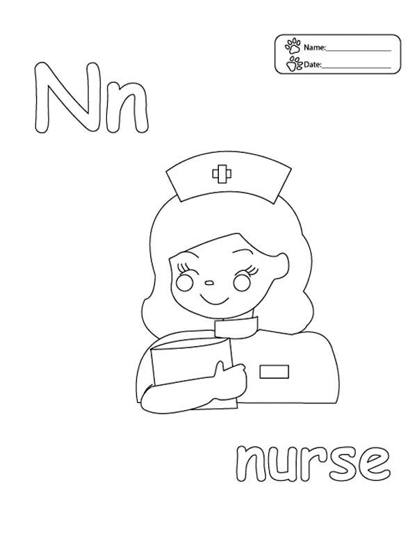 Letter n, : Letter N is for Nurse Coloring Page