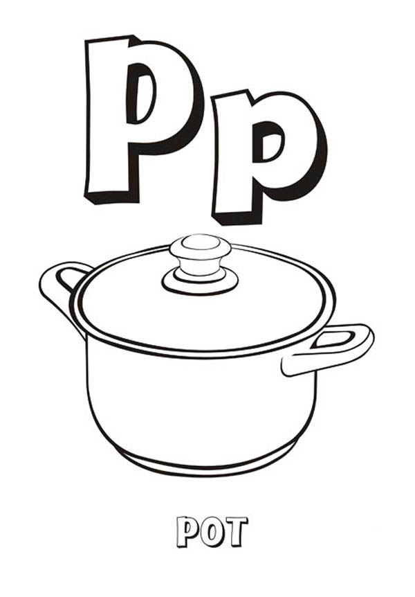 Letter p, : Letter P is for Pot Coloring Page